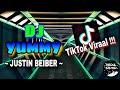 Dj • Yummy - Justin Beiber ^^ *tiktok Viraal 2k20 !!!  Fh Remix