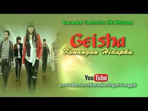 Geisha - Kenangan Hidupku | Karaoke Technics SX KN7000
