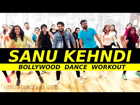 Sanu Kehndi Bollywood Dance Workout   Kesari   Easy Dance Choreography   FITNESS DANCE With RAHUL