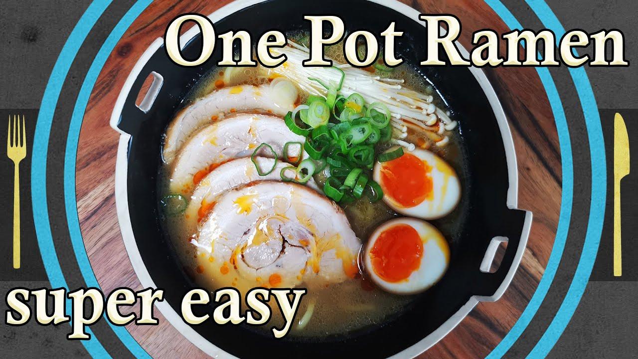 One Pot Ramen (Tonkotsu-Style)