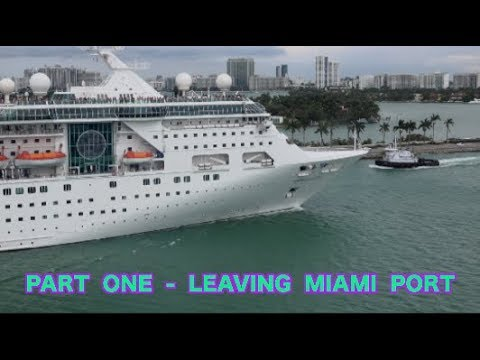 Panama Canal - Crossing - 2018 [ Part- I - Leaving  Miami Port ]