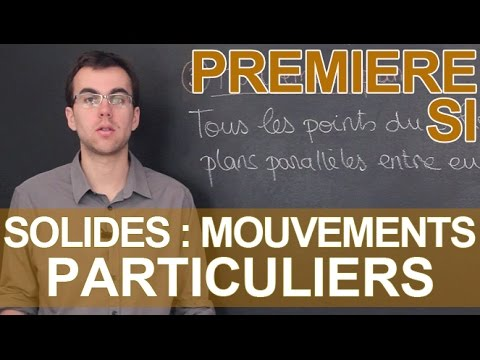 Mouvements particuliers de solides - SI - 1ère - Les Bons Profs