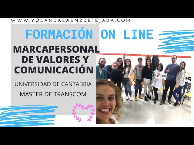 Entrevistas de trabajo on line. Universidad de Cantabria. Master de Transcom. Marca personal valores