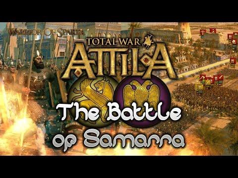 Total War: Attila - Gameplay ~ The Historical Battle of Samarra