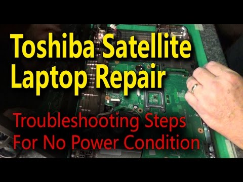 Toshiba Satellite Laptop Repair - Troubleshooting Steps For No Power Condition