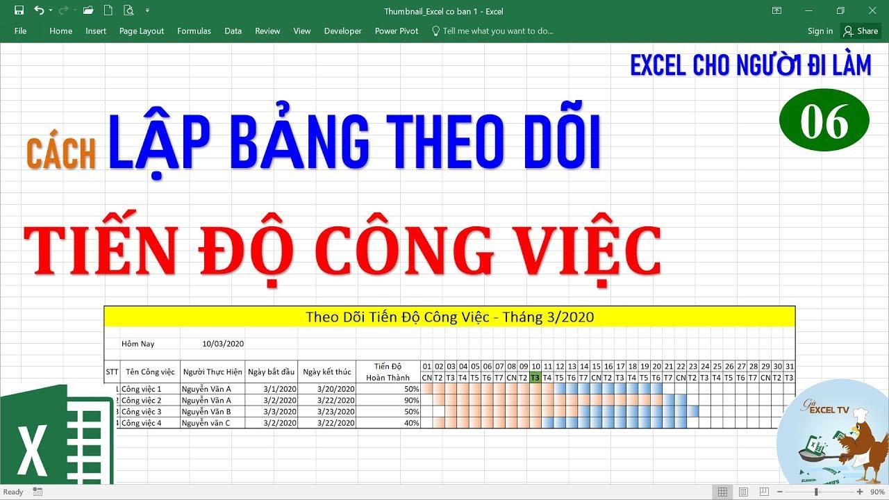 Excel cho người đi làm | #06 Hướng dẫn lập bảng theo dõi tiến độ công việc trên excel
