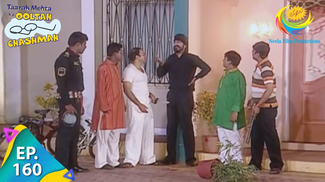 Download Taarak Mehta Ka Ooltah Chashmah - Episode 160 - Full Episode