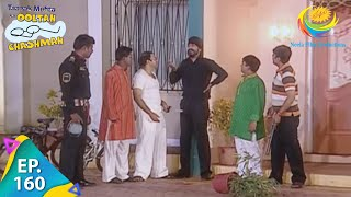 Taarak Mehta Ka Ooltah Chashmah - Episode 160 - Full Episode
