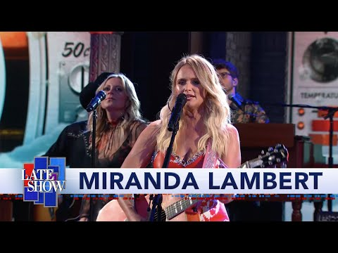 Cole - Miranda Lambert LIVE on The Late Show with Stephen Colbert