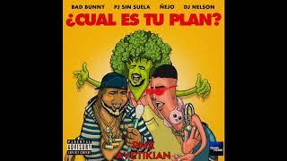 Cual Es Tu Plan Bad Bunny X PJ Sin Suela X ejo Remix Avetikian.mp3