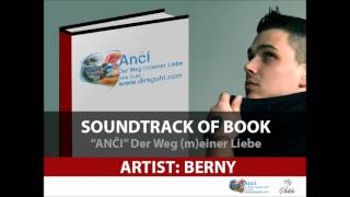 "BERNY - Anamarija / Soundtrack of book ""Anči"""