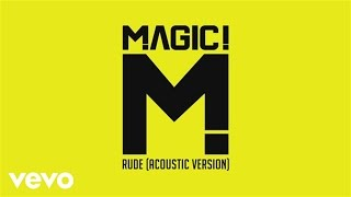 MAGIC! - Rude (Acoustic) (PSEUDO VIDEO)