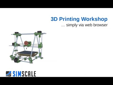 3D Printing Workshop - Session 1: Thermal Simulations