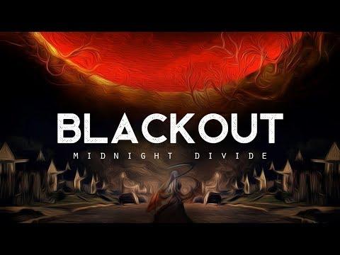 Blackout - Midnight Divide (LYRICS)