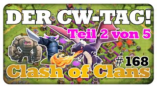 Der CW-Tag | Teil 2 von 5 | Clash of Clans #168 [Deutsch/German]