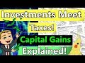 How Do Capital Gains Work? 📈 (Capital Gain Tax Rules Explained) How Stocks and Dividends Are Taxed!