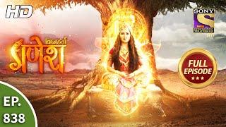 Vighnaharta Ganesh - Ep 838 - Full Episode - 23rd February, 2021
