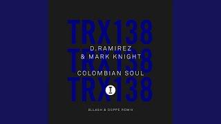 Play Colombian Soul - Sllash & Doppe Remix