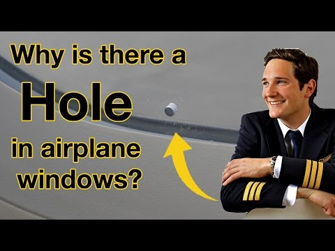 Why is there a HOLE in AIRPLANE windows?