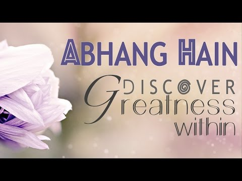 ABHUNG HAIN MANTRA || DISCOVER GREATNESS WITHIN