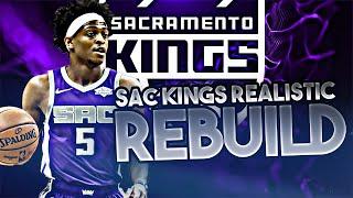 SACRAMENTO KINGS REALISTIC REBUILD! (NBA 2K20)