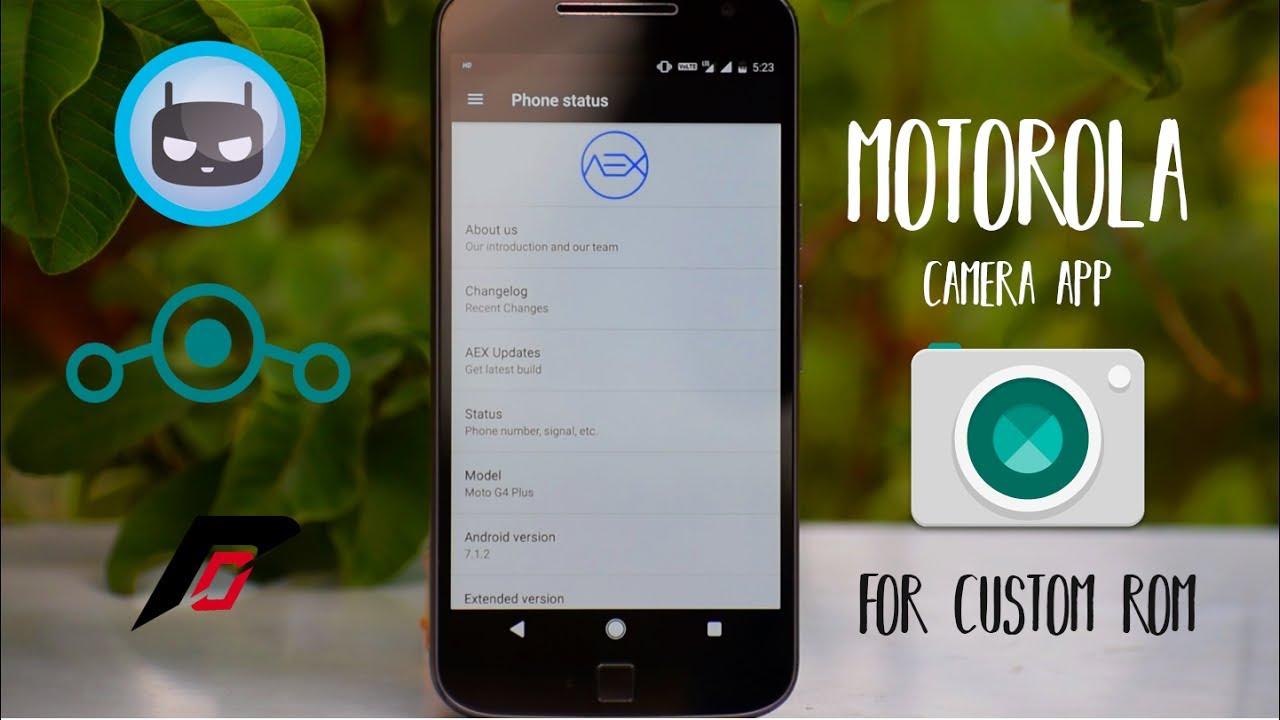 Moto g4 plus stock camera for custom rom