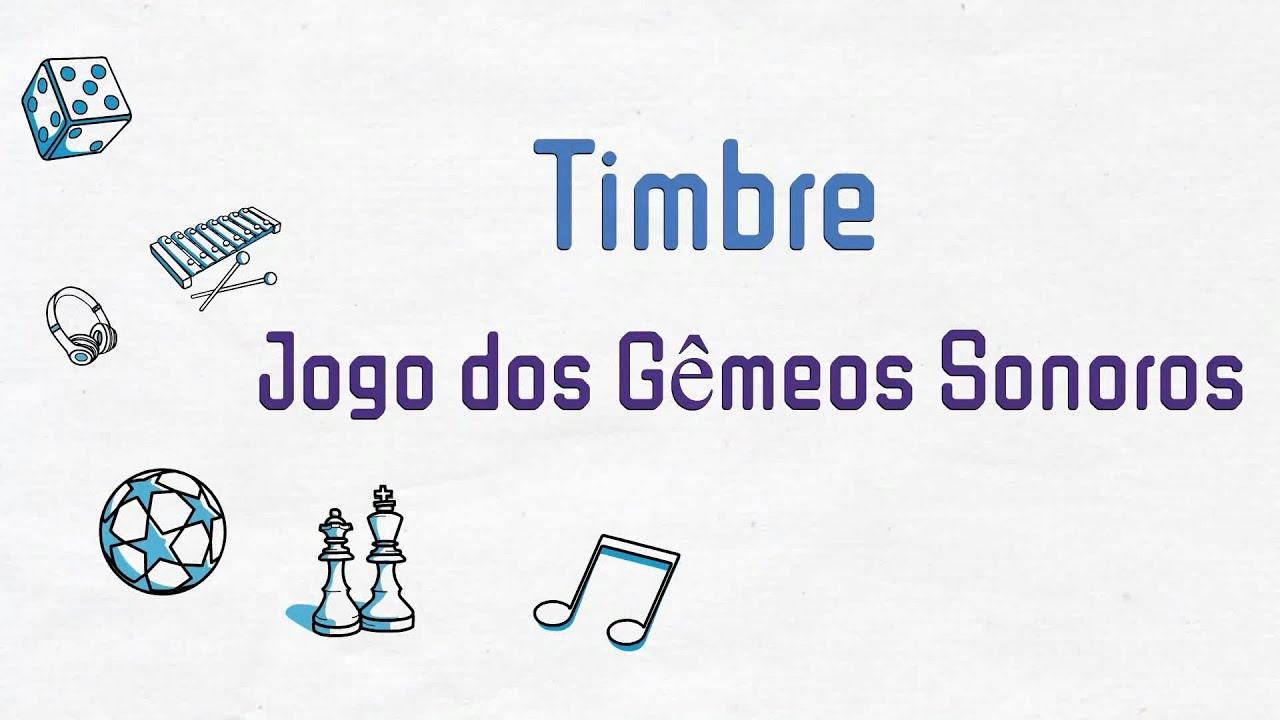 01 - Timbre: Jogo dos Gêmeos Sonoros