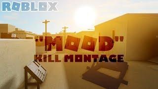 """Roblox """"Mood"""" Phantom Forces Kill Montage"""