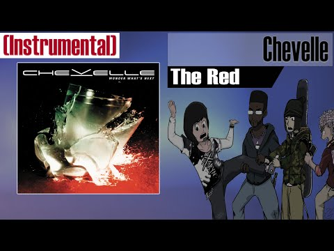 Chevelle - The Red (Instrumental Cover)