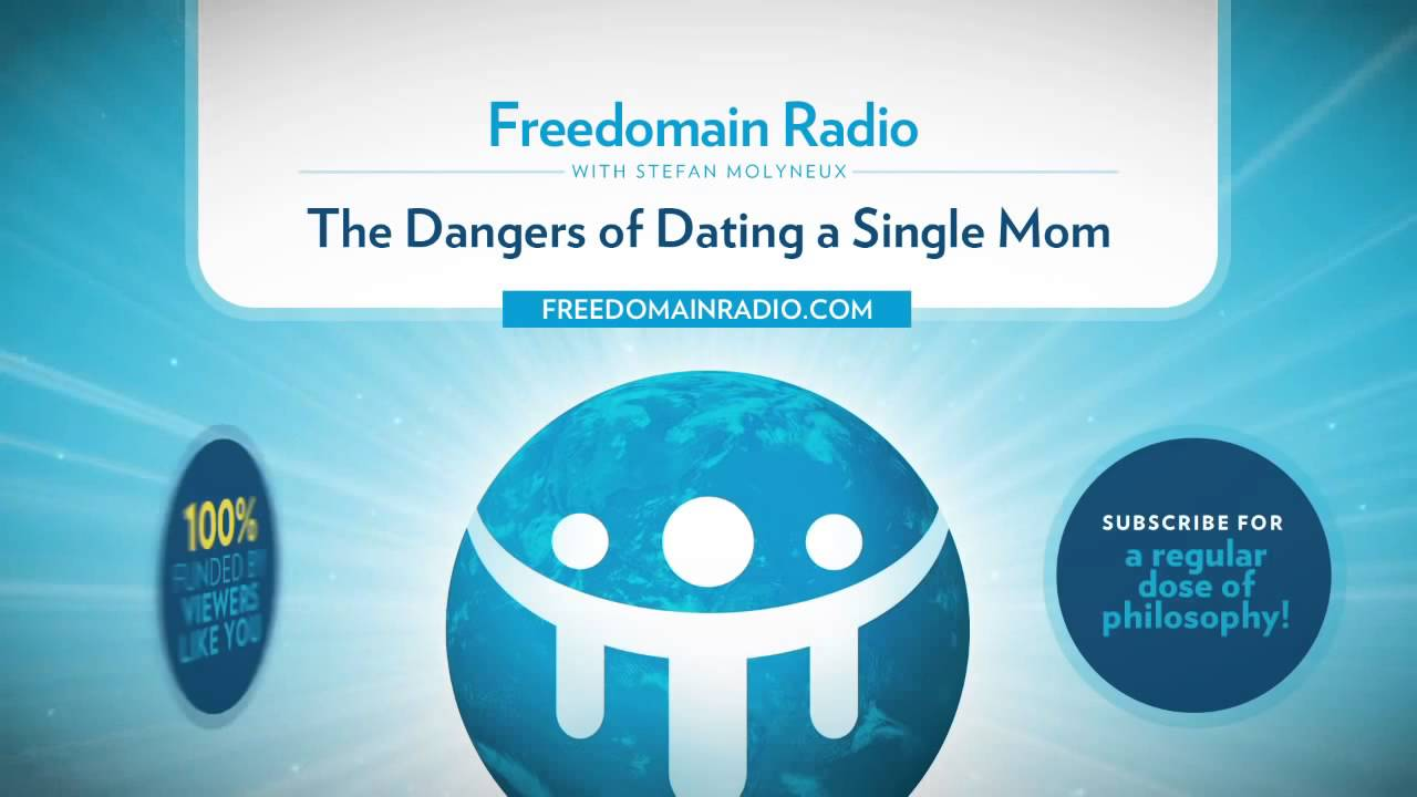 dangers of dating single mothers