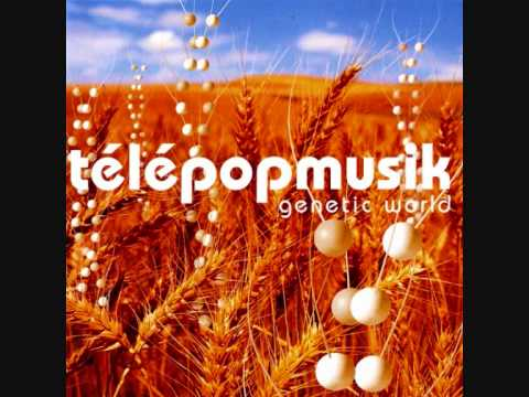 Télépopmusik - Generation World