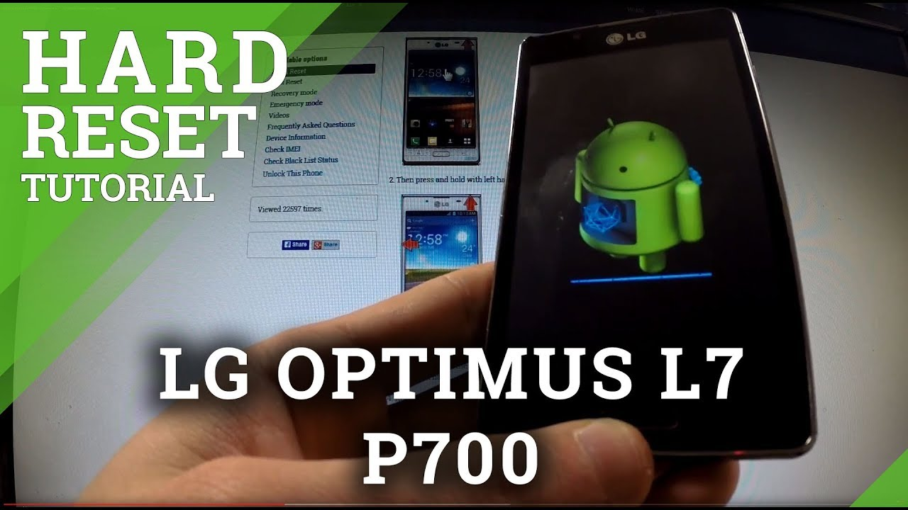 Resetting Videos LG P700 Optimus L7 - HardReset info