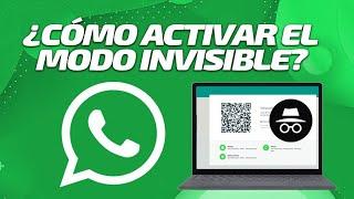 Whatsapp Web: ¿Cómo hacer para que nadie sepa cuando estás en línea?