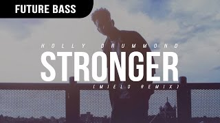 Watch Holly Drummond Stronger video