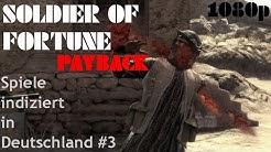 Spiele indiziert in Deutschland #3 - Soldier of Fortune (3) Payback - PS3