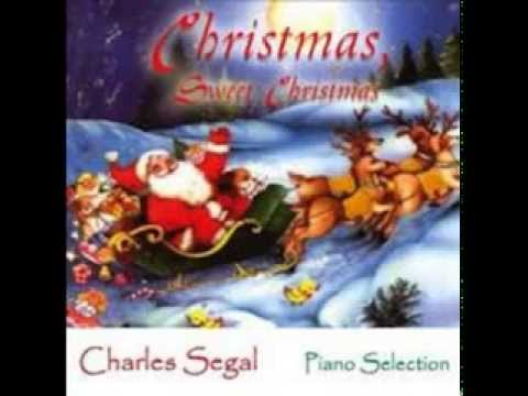 Have Yourself a Merry Little Christmas- Charles Segal