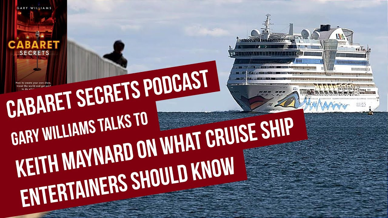 Cruise Director Keith Maynard On With Advice For Guest - Guest entertainers wanted for cruise ships