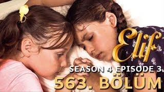 Elif 563. Bölüm | Season 4 Episode 3