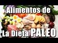 Alimentos de la dieta Paleo - YouTube