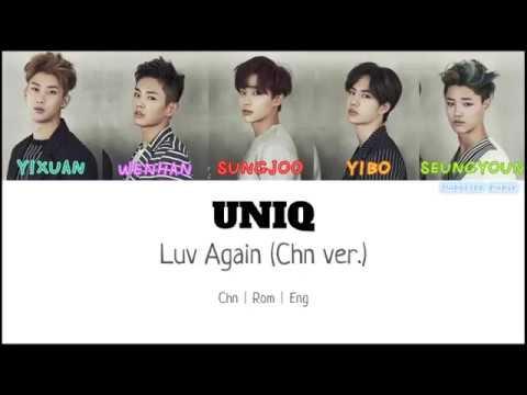[ENGSUB] UNIQ - Luv Again (Chinese ver.) | Color Coded Lyrics