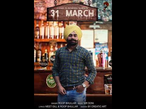 31th march new song 2018!Roop bhullar