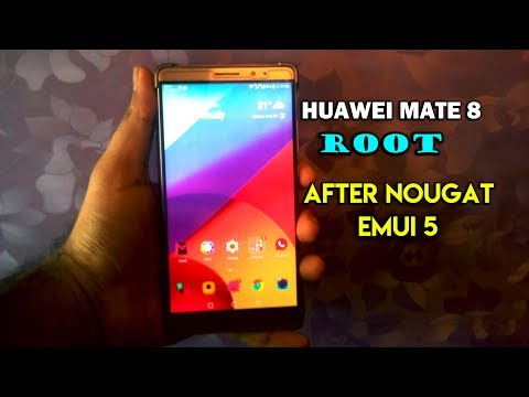 How To Root Huawei Mate 8 After Nougat Update (NXT-L29/NXT-L09)