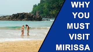 Why you must visit Mirissa Sri Lanka