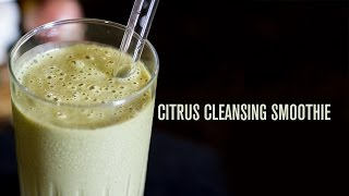Citrus Cleansing Smoothie with Yummy Hemp Seed Milk!