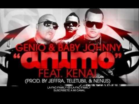 Genio y Baby Johnny Feat. Kenai - Animo (Prod. By Jeffra, Teletubii & Nenus 2010)