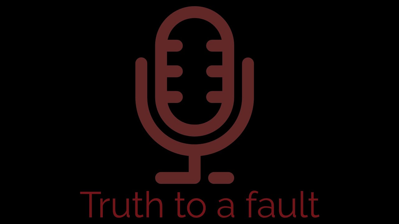 Truth to a fault : Episode 3 Thirty is the new Ninety