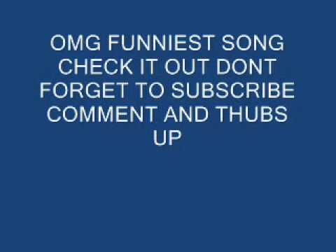☆☆☆☆camel toe song(funniest song ever on youtube)☆☆☆☆