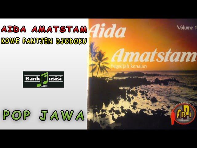 Aida Amatstam - Kowe Pantjen Djodoku | Bankmusisi