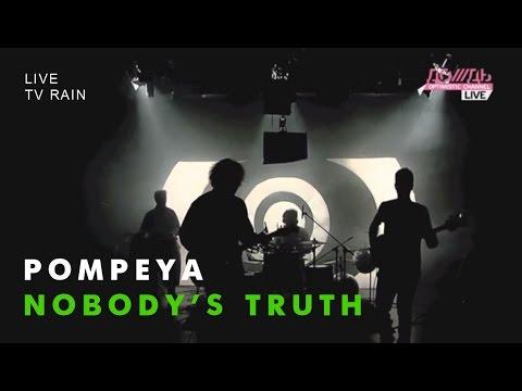POMPEYA - Nobody's Truth (Live on TV Rain, 23 July 2012) music