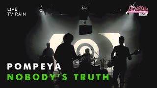 Pompeya - Nobody'S Truth